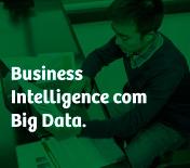 Business Intelligence com Big Data.