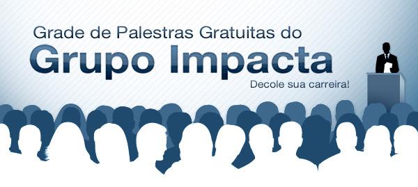 Grade de Palestras do Grupo Impacta