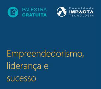 Empreendedorismo, liderança e sucesso